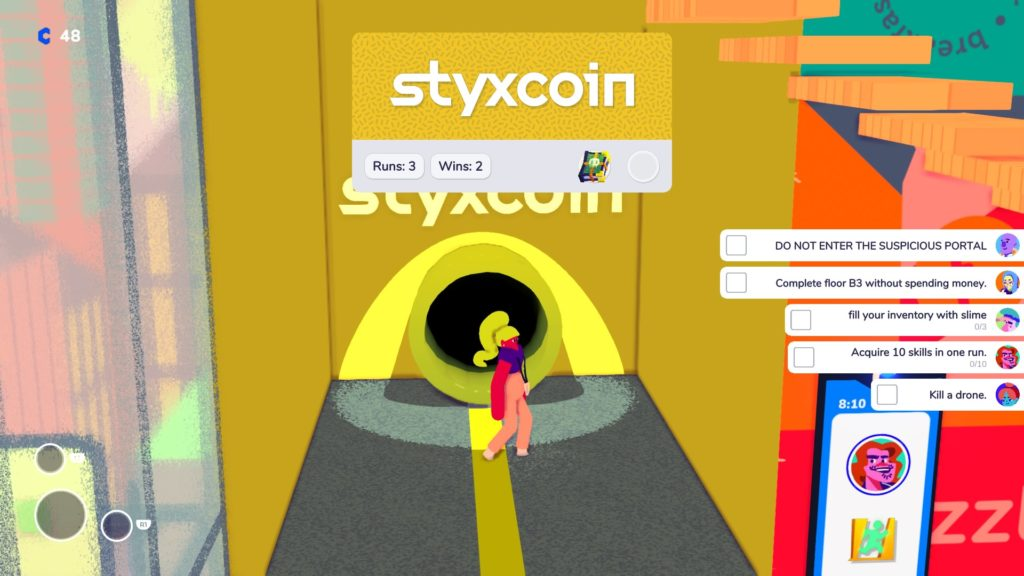 Go into Styxcoin and with Exit Strategy Skill pinned.