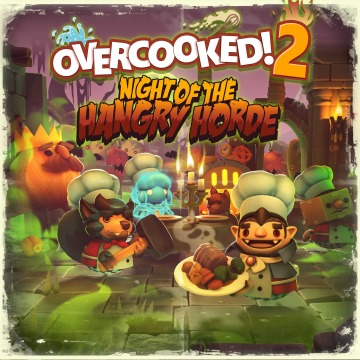 Overcooked 2 - Night of the Hangry Horde